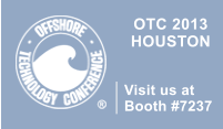 OTC 2013 HOUSTON   Visit us at Booth #7237